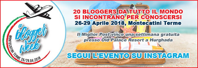 A Blogger Week - Montecatini Terme